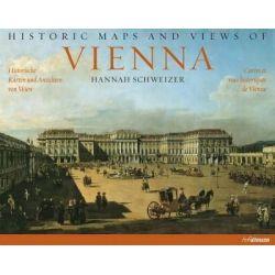 WIEDEŃ HISTORIA MIASTA Stare Mapy i Widoki Wiednia