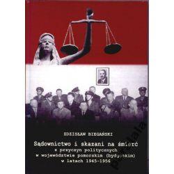 SKAZANI NA SMIERC po45 Sądy Zbrodnie Hitlerowskie