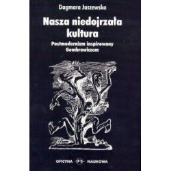 Postmodernizm Gombrowicz a Bauman Baudrillard