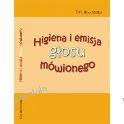 Higiena i emisja głosu mówionego - Ewa Binkuńska 2012