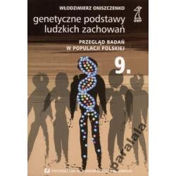 BIOLOGICZNE PODSTAWY ZACHOWANIA Genetyka Osobowosc
