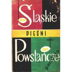 ŚLĄSKIE PIESNI WOJSKOWE 1919-21 Historia SLĄSKA
