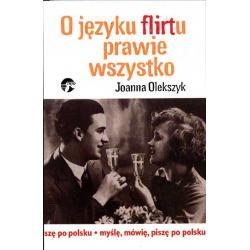 SOCJOLOGIA FLIRT JEZYK KOMUNIKACJA Romans Miłośc