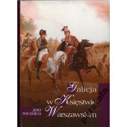 GALICJA KSIĘSTWO WARSZAWSKIE Czartoryski Napoleon