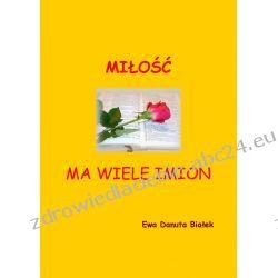 Miłość ma wiele imion (ebook) Ebooki
