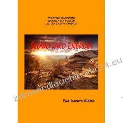 Słowo jako energia. Psychoenergetyka słowa (ebook) Ebooki