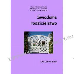 Świadome rodzicielstwo (ebook) Ebooki