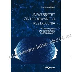Uniwersytet zintegrowanego kształcenia Książki naukowe i popularnonaukowe